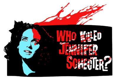 Who killed Jennifer Schecter?